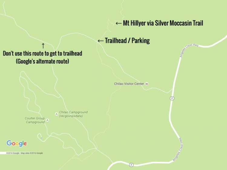 Trailhead of Mt Hillyer via Silver Moccasin Trail is near Chilao Visitor Center. Take Angeles Creat Hwy (CA Hwy 2) instead of Google Map's alternate route.
